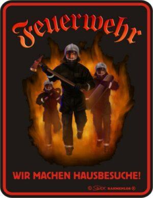 """geprägtes Feuerwehr-Blechschild im Retrodesign"""" Hausbesuche"""""""