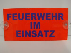 PVC Schild FEUERWEHR IM EINSATZ mit Saugern-0