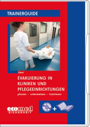 Evakuierung in Kliniken- und Pflegeeinrichtungen