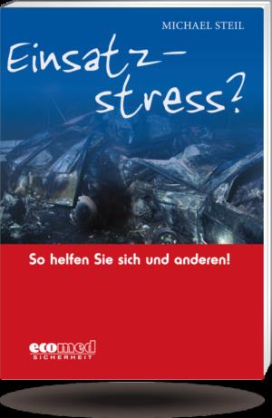 Einsatzstress